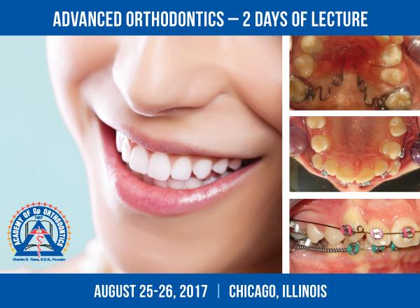 Academy of Gp Orthodontics 2017 Chicago Advanced Orthodontics Course