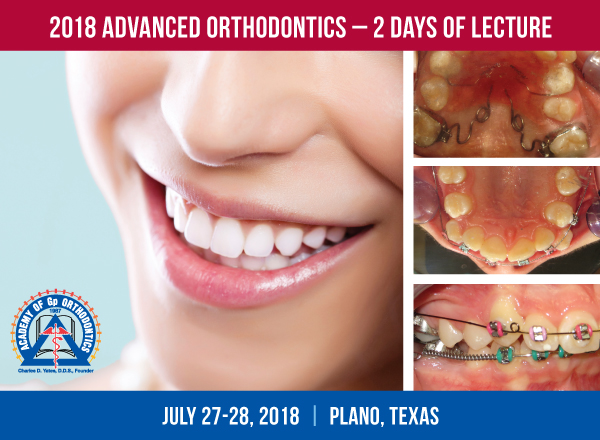 Academy of Gp Orthodontics 2018 Advanced Orthodontics Course