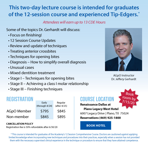 AGpO 2020 Advanced Orthodontics Course Objectives & Hotel Registration